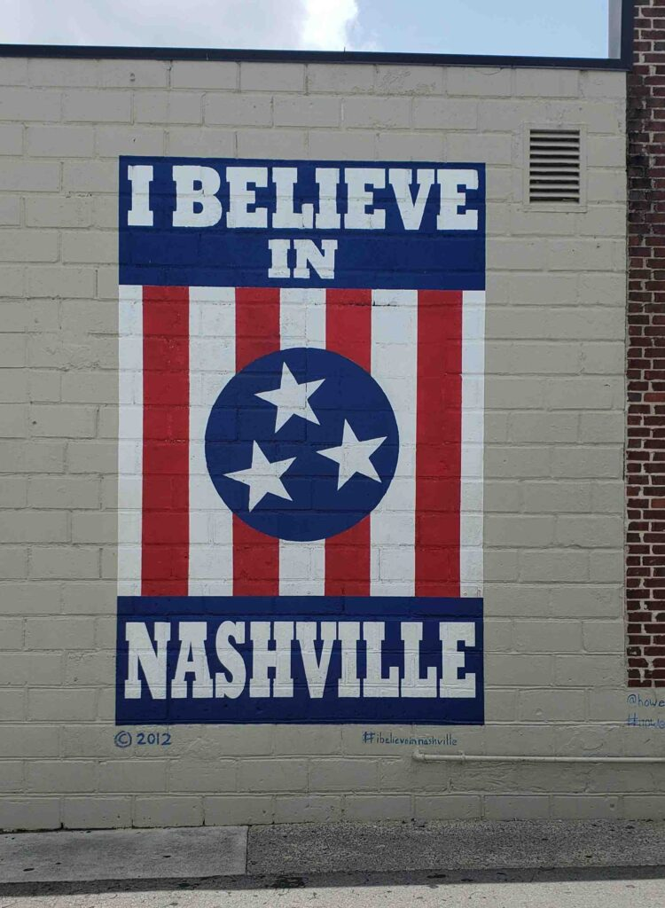 I believe in Nashville street art sign