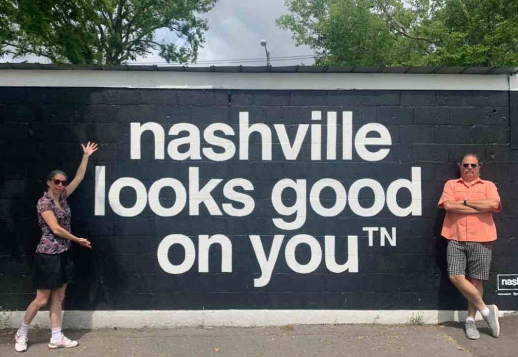 Nashville Looks Good on you street art