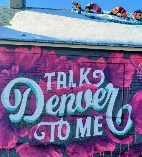 Talk Denver to Me - 24 hours in Denver
